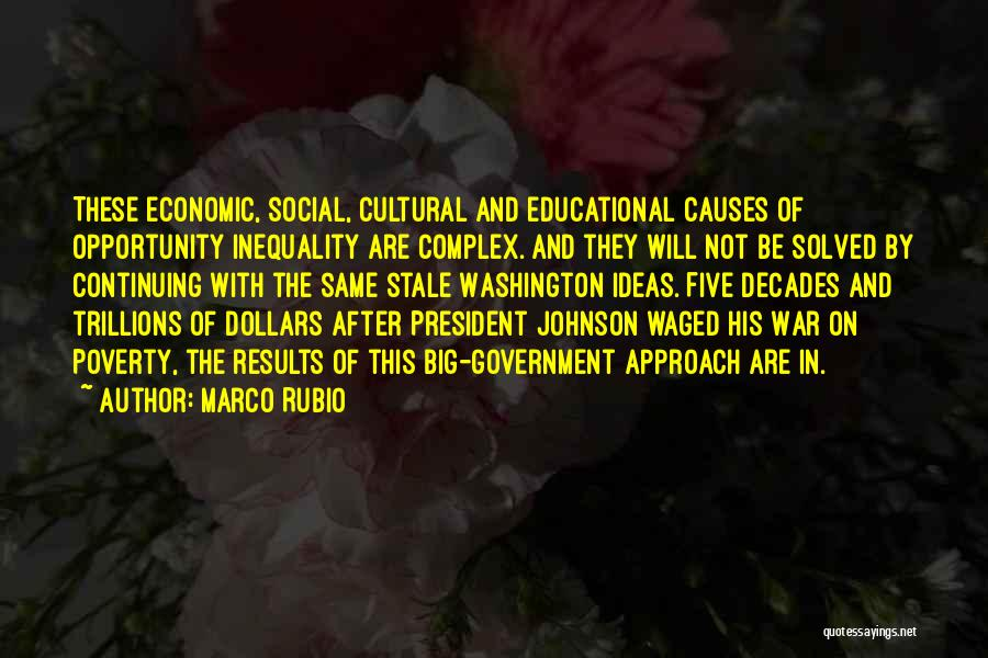 Government And Poverty Quotes By Marco Rubio
