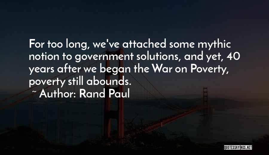 Government And Poverty Quotes By Rand Paul