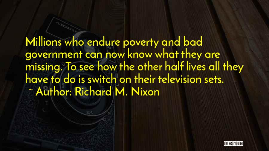 Government And Poverty Quotes By Richard M. Nixon