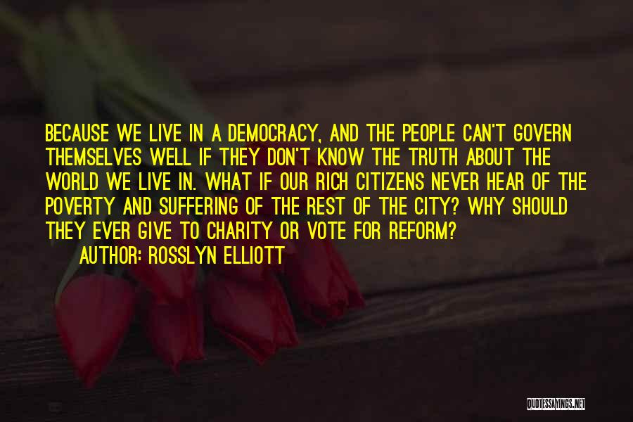 Government And Poverty Quotes By Rosslyn Elliott