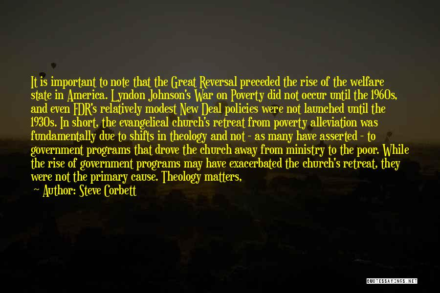 Government And Poverty Quotes By Steve Corbett