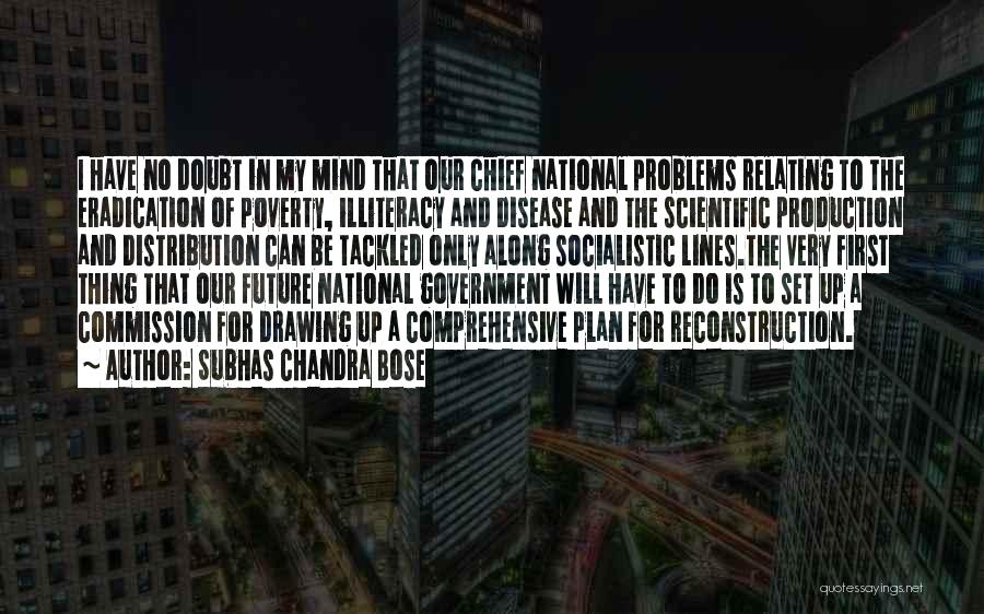 Government And Poverty Quotes By Subhas Chandra Bose
