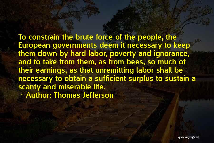 Government And Poverty Quotes By Thomas Jefferson