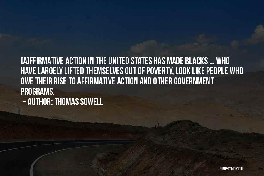 Government And Poverty Quotes By Thomas Sowell