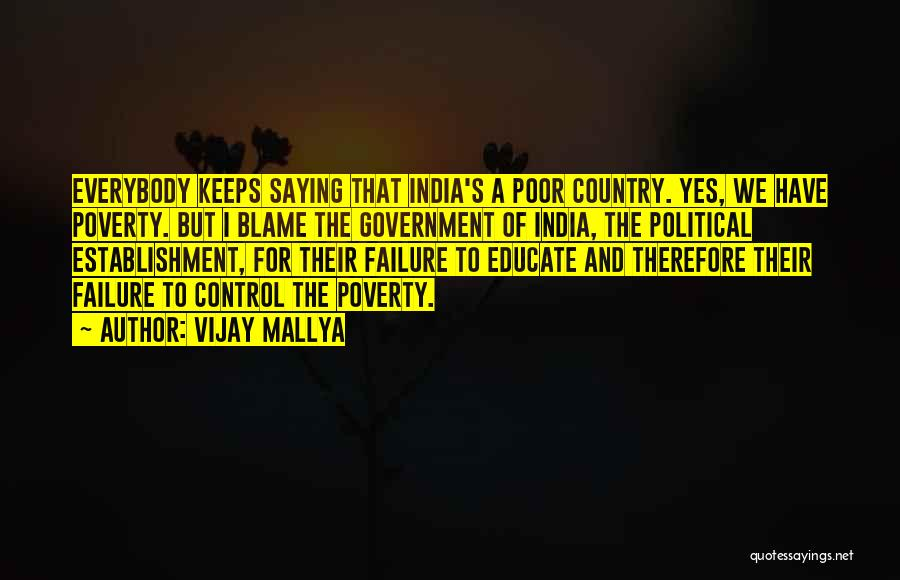 Government And Poverty Quotes By Vijay Mallya