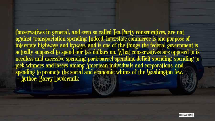 Government Deficit Quotes By Barry Loudermilk