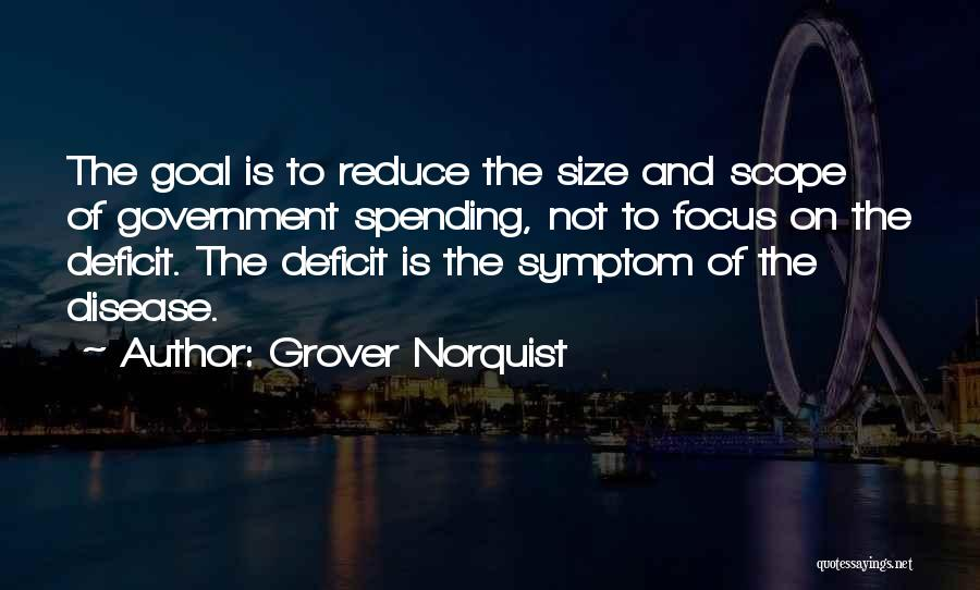 Government Deficit Quotes By Grover Norquist