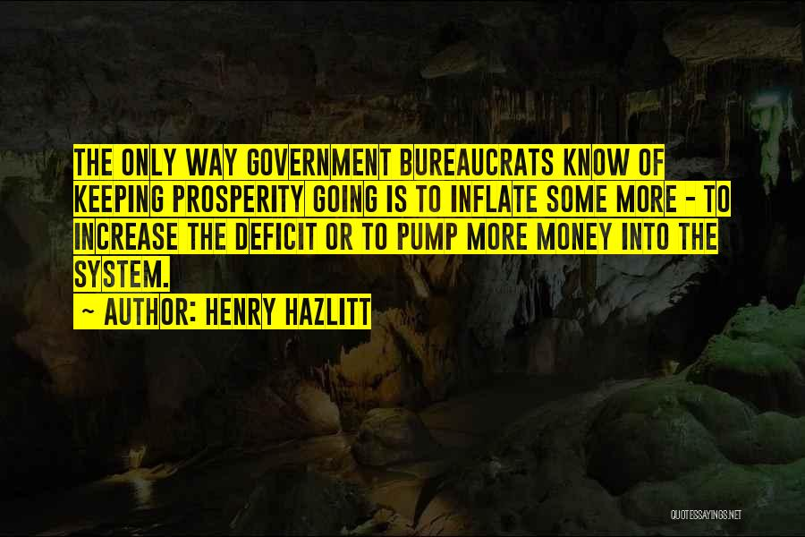 Government Deficit Quotes By Henry Hazlitt