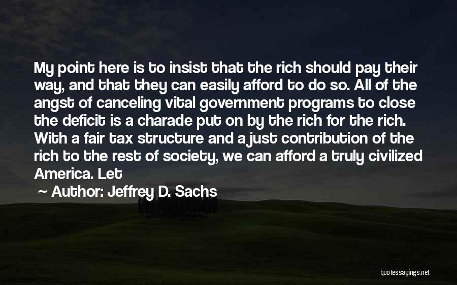 Government Deficit Quotes By Jeffrey D. Sachs