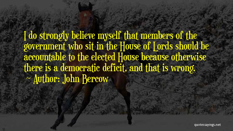 Government Deficit Quotes By John Bercow