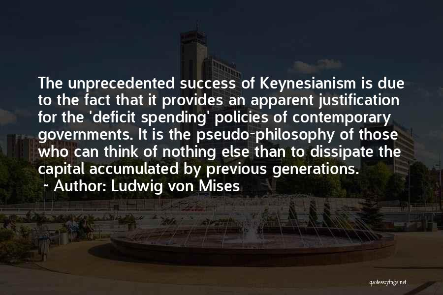 Government Deficit Quotes By Ludwig Von Mises