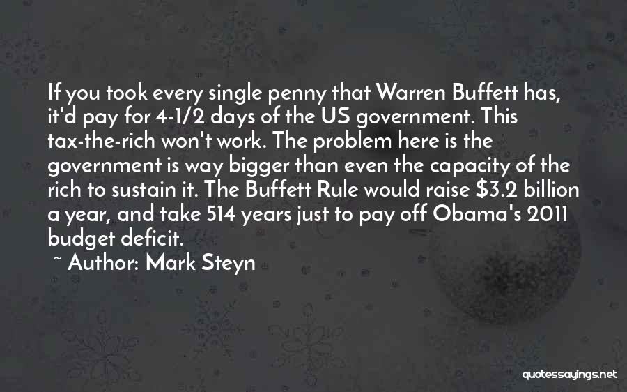 Government Deficit Quotes By Mark Steyn