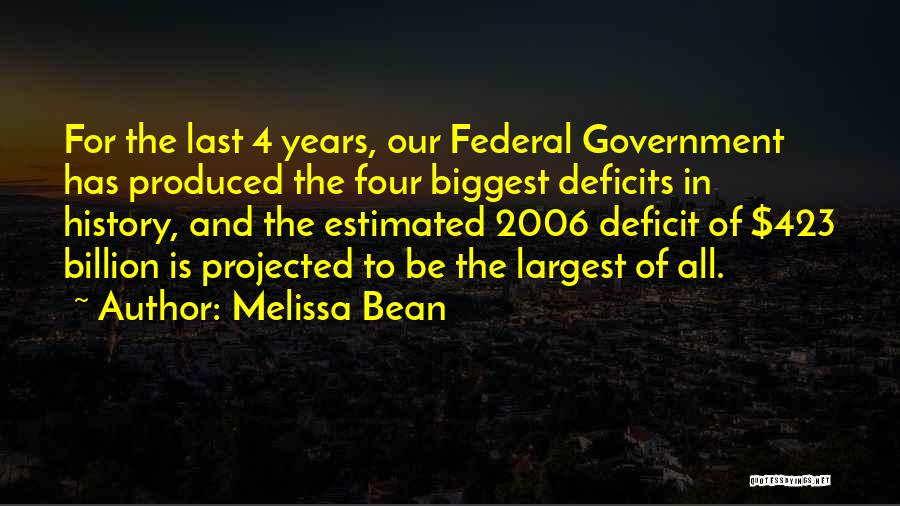 Government Deficit Quotes By Melissa Bean