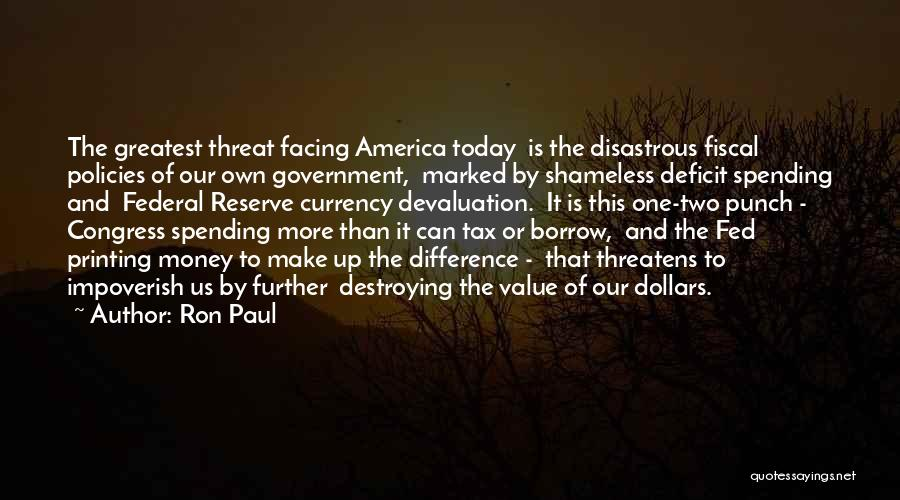 Government Deficit Quotes By Ron Paul