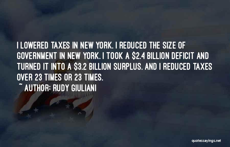 Government Deficit Quotes By Rudy Giuliani