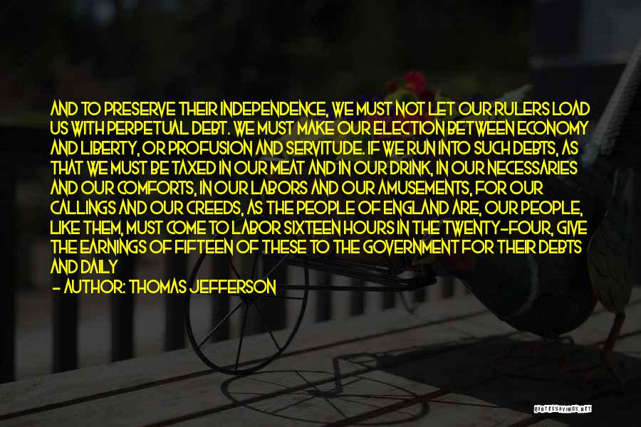Government Deficit Quotes By Thomas Jefferson