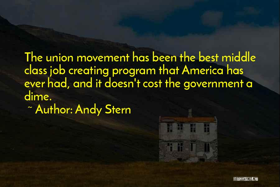Government Job Quotes By Andy Stern