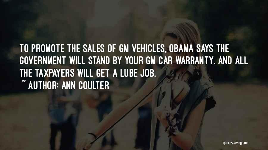 Government Job Quotes By Ann Coulter