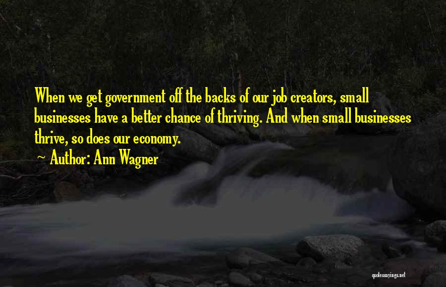 Government Job Quotes By Ann Wagner