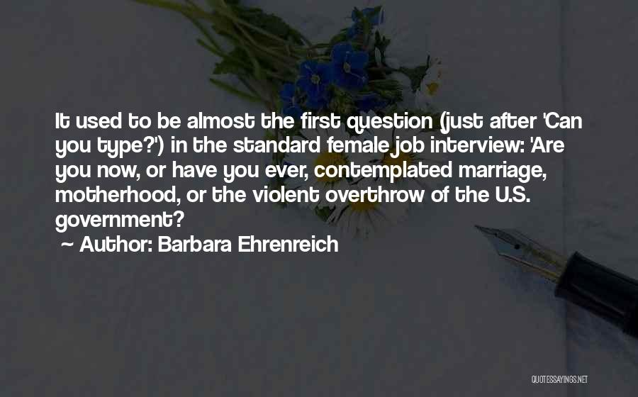 Government Job Quotes By Barbara Ehrenreich