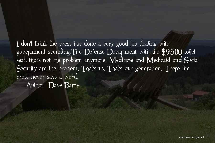 Government Job Quotes By Dave Barry