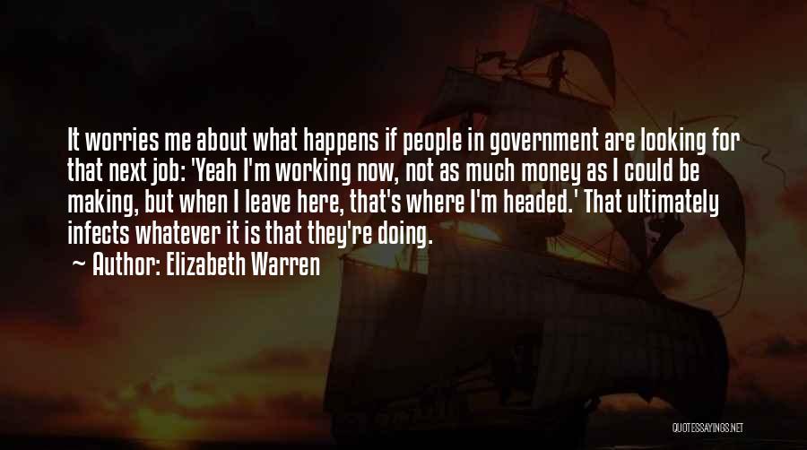 Government Job Quotes By Elizabeth Warren