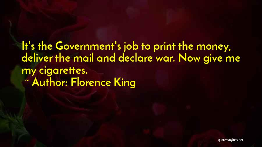 Government Job Quotes By Florence King