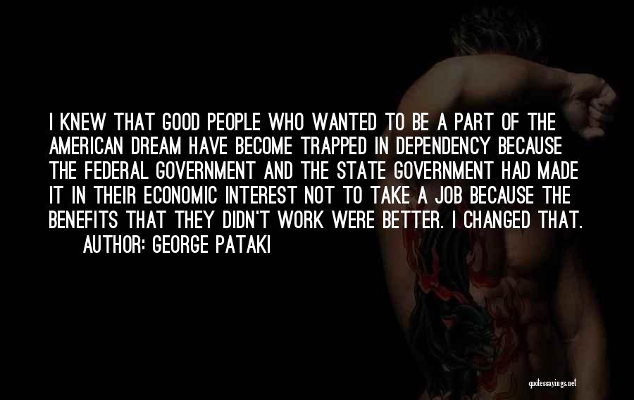 Government Job Quotes By George Pataki