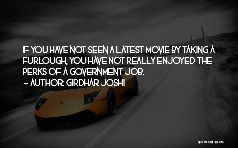 Government Job Quotes By Girdhar Joshi