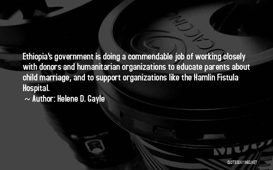 Government Job Quotes By Helene D. Gayle
