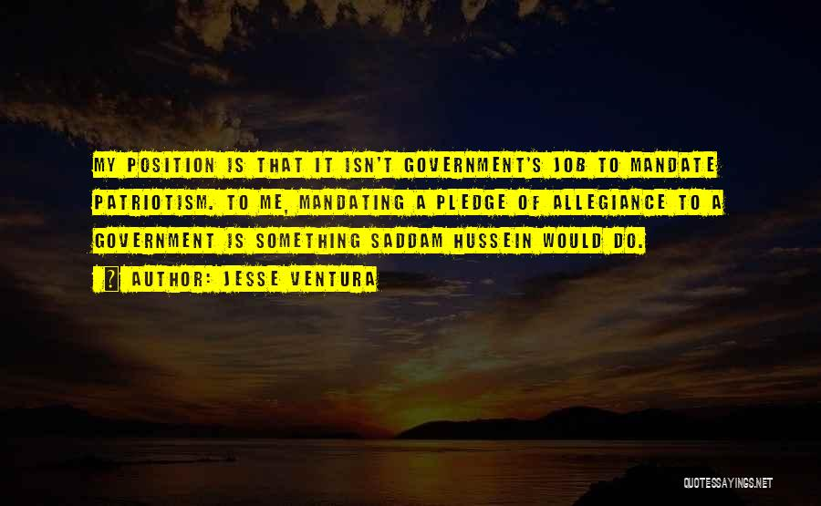 Government Job Quotes By Jesse Ventura