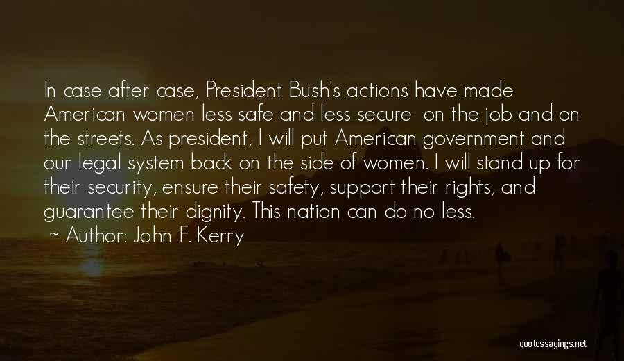 Government Job Quotes By John F. Kerry