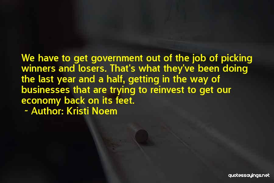 Government Job Quotes By Kristi Noem