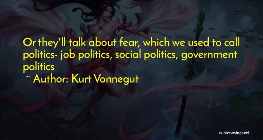 Government Job Quotes By Kurt Vonnegut