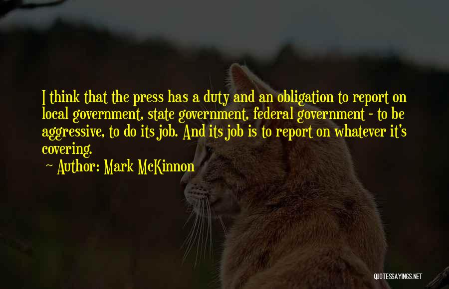 Government Job Quotes By Mark McKinnon