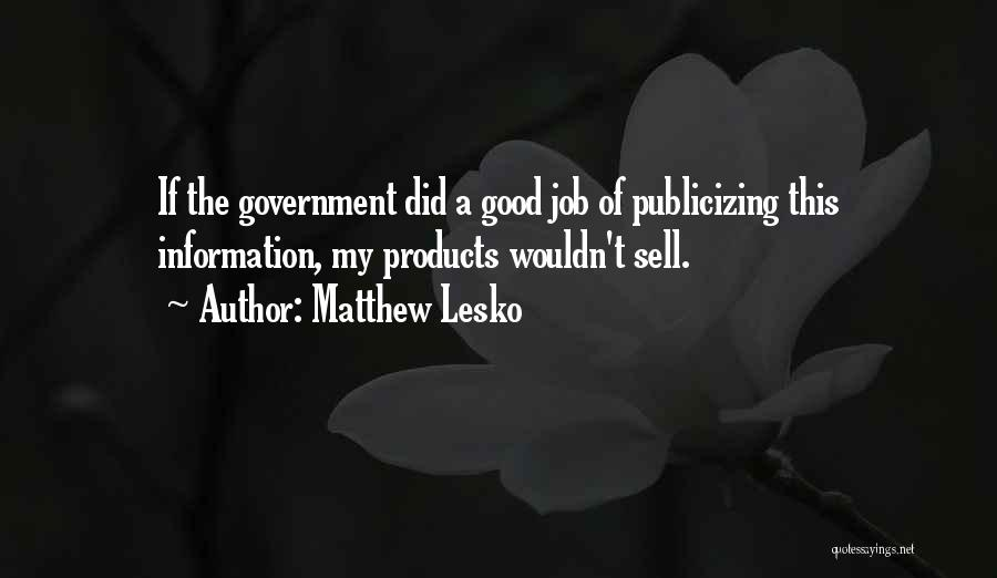 Government Job Quotes By Matthew Lesko