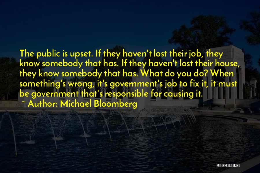 Government Job Quotes By Michael Bloomberg