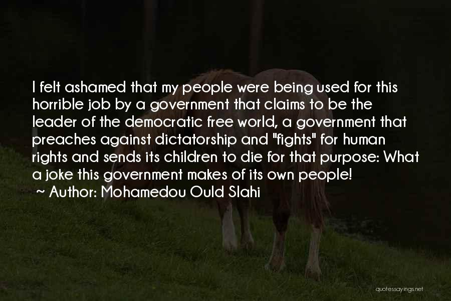 Government Job Quotes By Mohamedou Ould Slahi