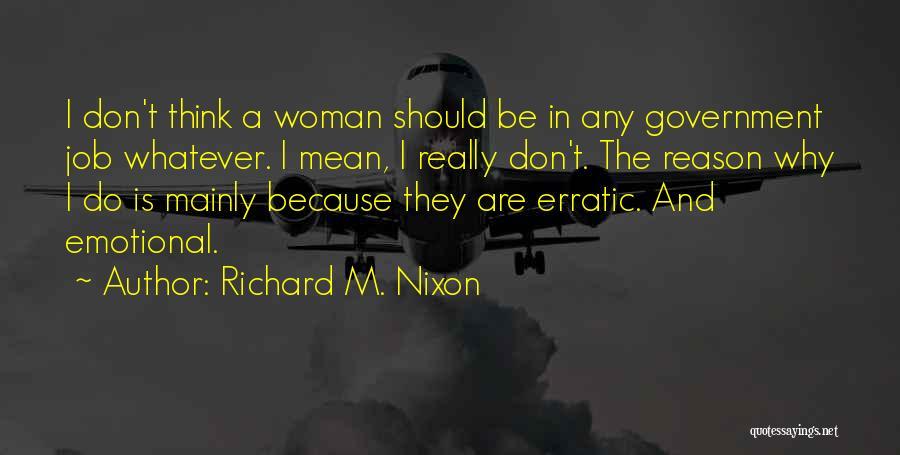 Government Job Quotes By Richard M. Nixon