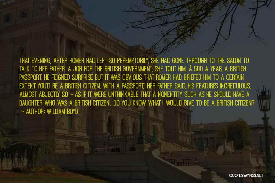 Government Job Quotes By William Boyd