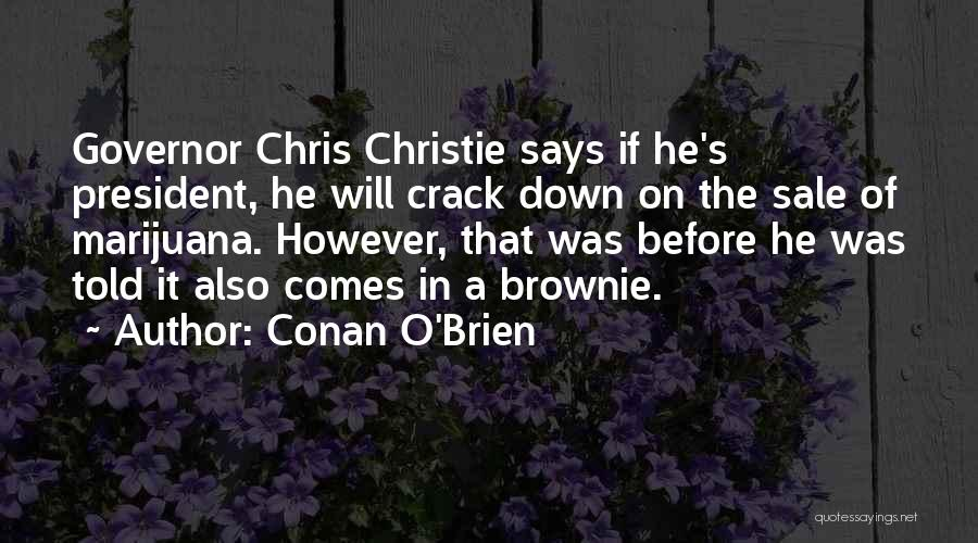 Governor Christie Quotes By Conan O'Brien