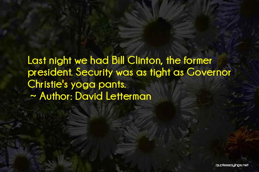 Governor Christie Quotes By David Letterman