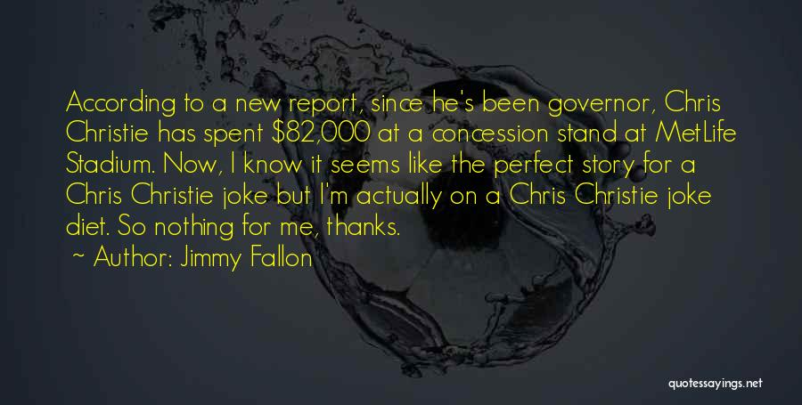Governor Christie Quotes By Jimmy Fallon