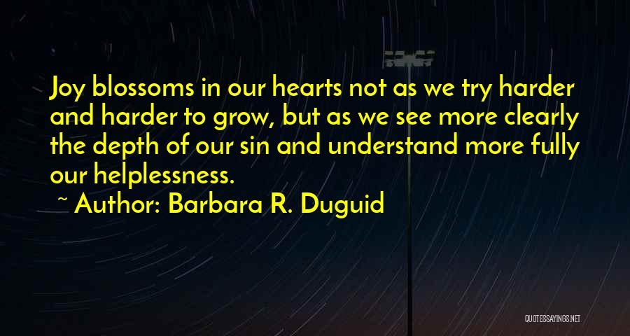 Grace And Mercy Quotes By Barbara R. Duguid