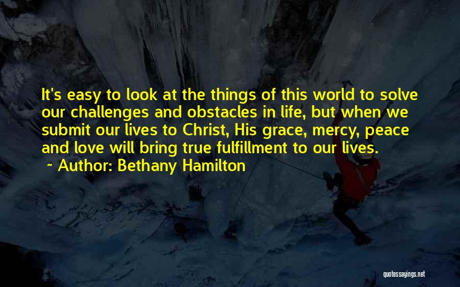 Grace And Mercy Quotes By Bethany Hamilton