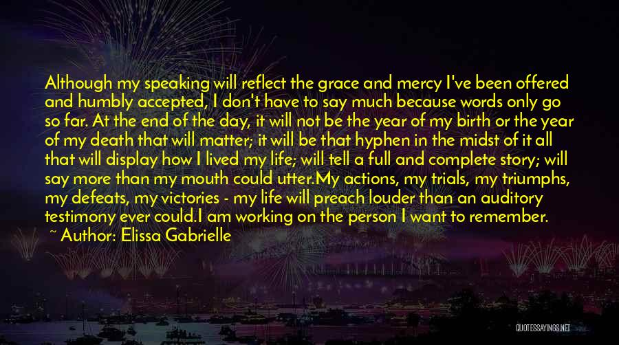 Grace And Mercy Quotes By Elissa Gabrielle