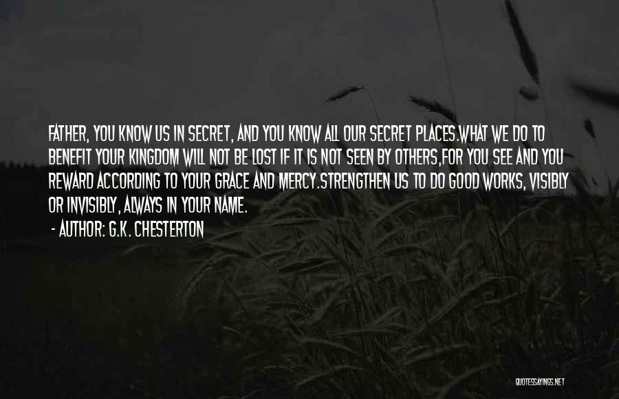 Grace And Mercy Quotes By G.K. Chesterton