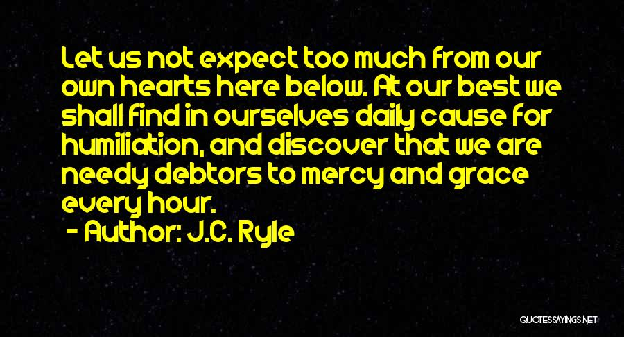 Grace And Mercy Quotes By J.C. Ryle