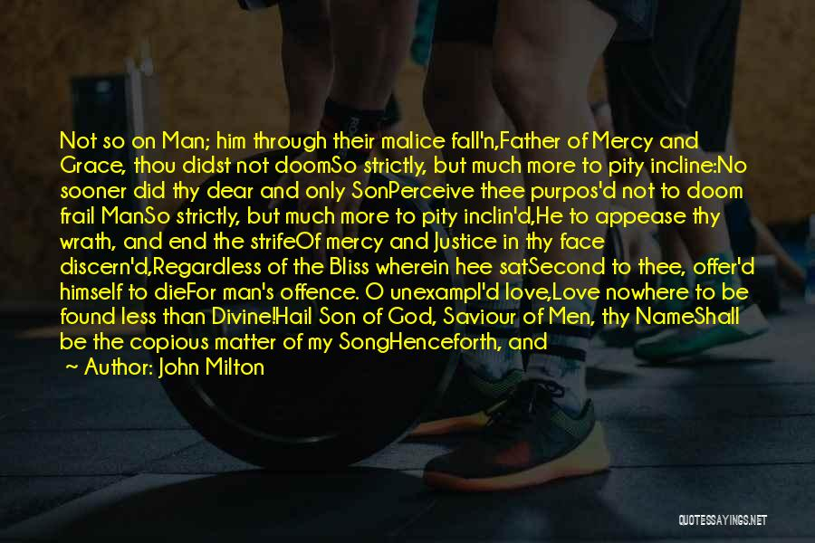 Grace And Mercy Quotes By John Milton