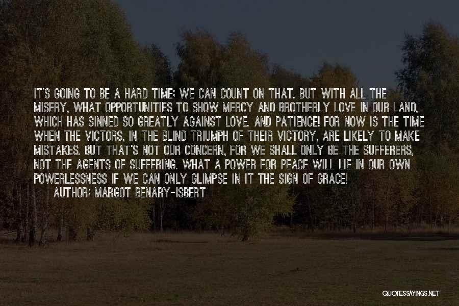 Grace And Mercy Quotes By Margot Benary-Isbert